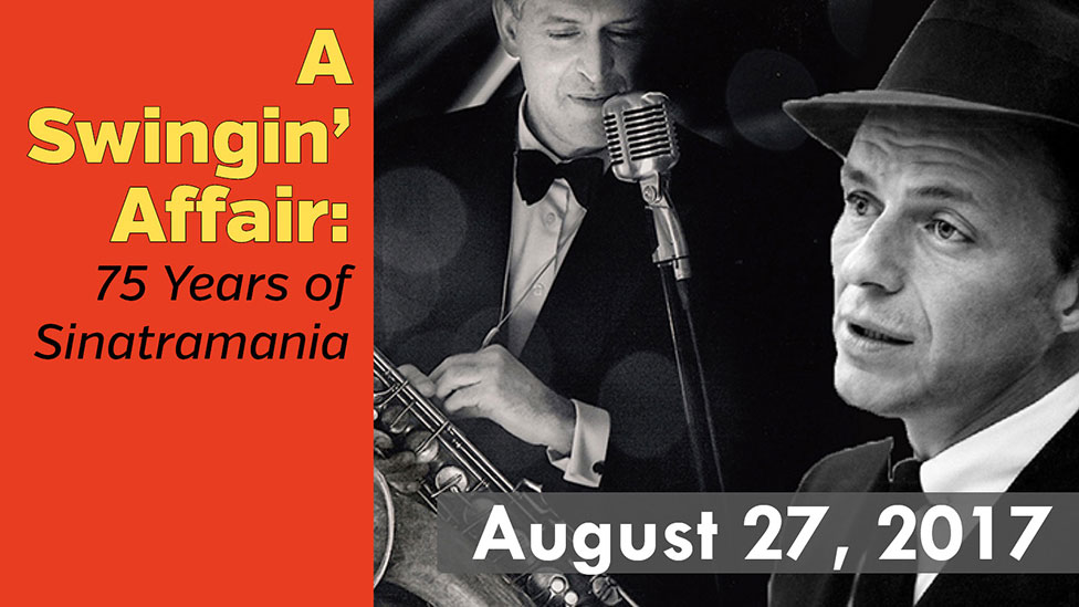 A Swingin' Affair: 75 Years of Sinatramania
