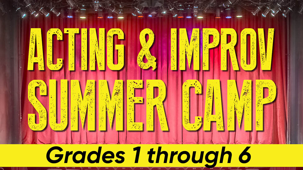 Acting & Improv Summer Camp